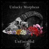 Unlucky Morpheus - Unfinished