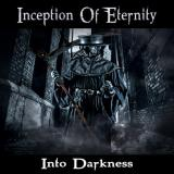 Inception Of Eternity - Into Darkness (Lossless)