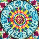 Magick Blues Band - Magick Blues Band