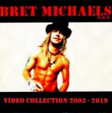 Bret Michaels - Video Collection (2003 - 2019)