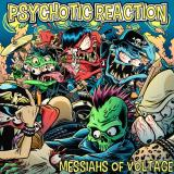 Psychotic Reaction - Messiahs of Voltage