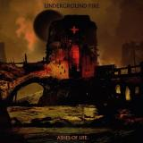 Underground Fire - Ashes of Life