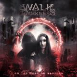 Walk in Darkness - On the Road to Babylon (Lossless)