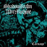Shadowrealm Warmachine - Carnage (EP)