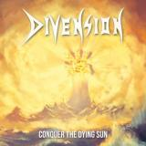 Divension - Conquer The Dying Sun