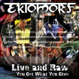Ektomorf - Live And Raw You Get What You Give (DVD)