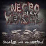 Necroweasel - Isolated And Incompetent (EP)