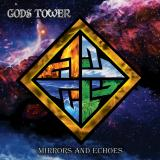 God Tower - Mirrors And Echoes