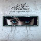 Avec Tristesse - How Innocence Dies