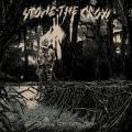 Stone The Crow - From The Rope To The Oath