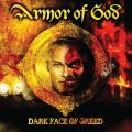 Armor Of God - Dark Face Of Greed