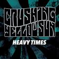 Crushing Yellow Sun - Heavy Times Redux