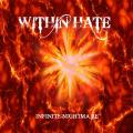 Within Hate  - Infinite Nightmare