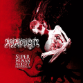 Abaddon - Super Human Majesty Resurrects