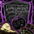 Ironbound - Live N' Dirty