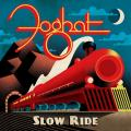 Foghat - Slow Ride (Deluxe Edition)