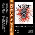 Nekrofilth - The Sewer Session (Demo)