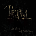 Delirium - Of Angels And Filthy Poems...