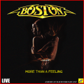Boston - More Than A Feeling (Live)