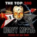 Various Artists - The Top 500 Heavy Metal Songs of All Time (35CD)