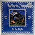 Witch Cross - Fit for Fight (Remastered 2018)