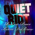 Quiet Riot - Rest in Peace Kevin DuBrow (Bootleg)