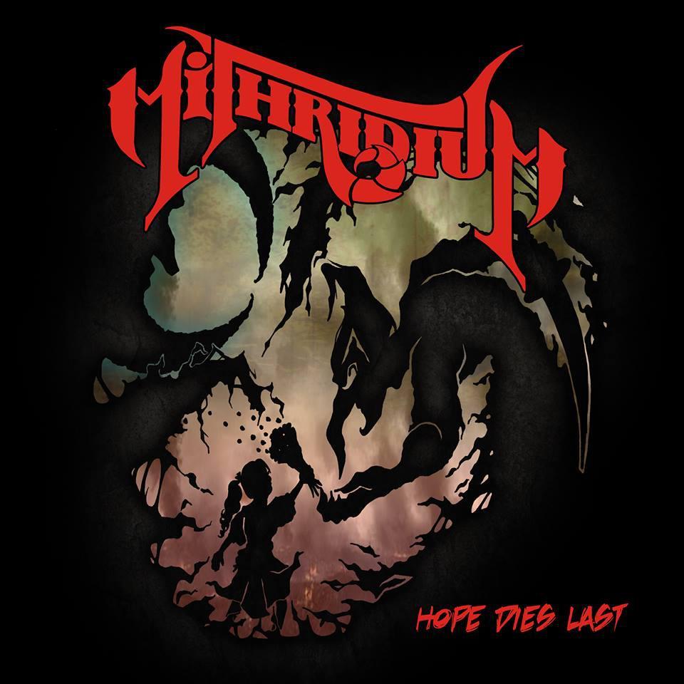 Mithridium - Hope Dies Last (2014, Thrash Metal