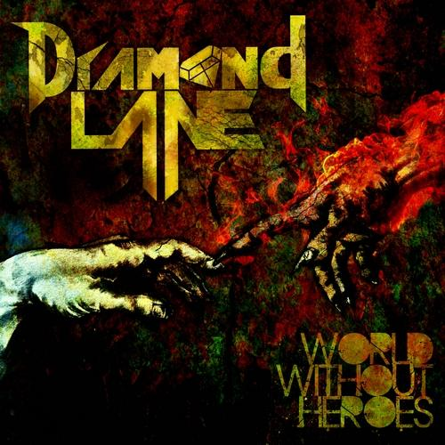 Diamond Lane - World Without Heroes (2011, Heavy Metal) - Download for free via torrent - Metal ...