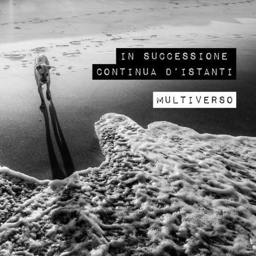 Multiverso in successione continua d 39 istanti 2017 for Successione 2017