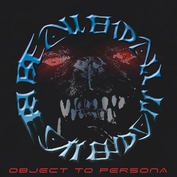 Object To Persona (2019, Hardcore