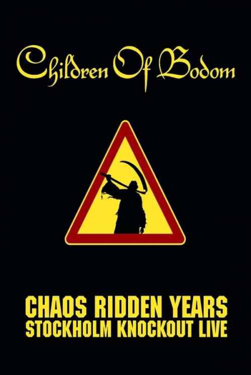 Children Of Bodom - Chaos Ridden Years Stockholm Knockout