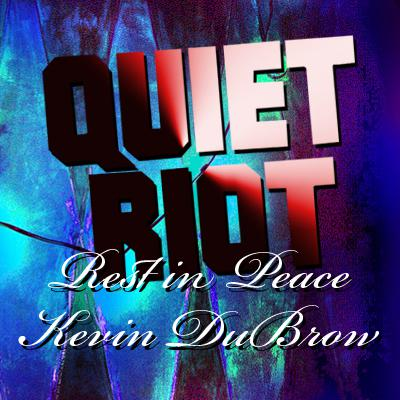 quiet riot rest in peace kevin dubrow bootleg