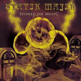 Statik Majik - Stoned On Musik